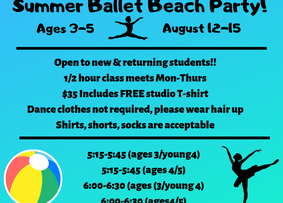 Ages 3-5 Summer Ballet Beach Party